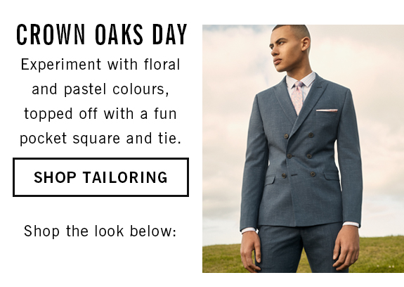 CROWN OAKS DAY OUTFIT IDEAS